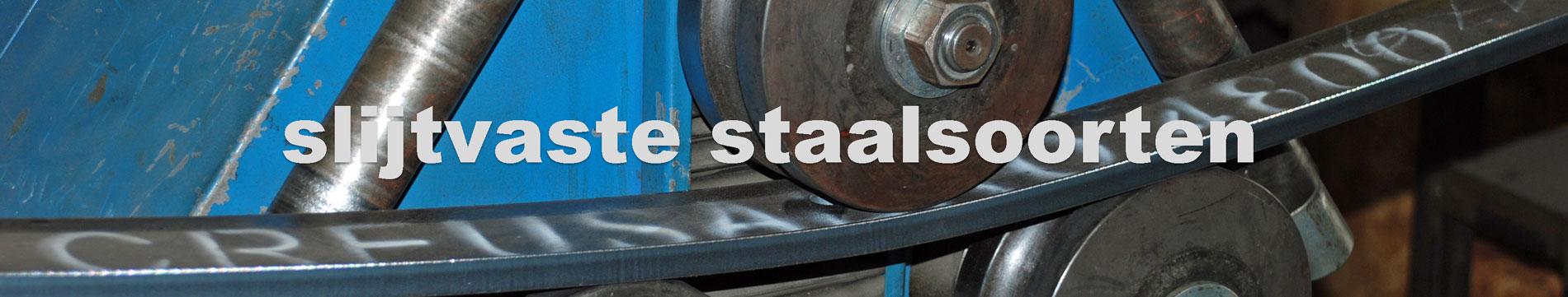 slijtvaste staalsoorten